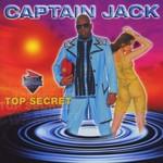 Captain Jack, Top Secret