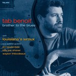 Tab Benoit, Brother to the Blues