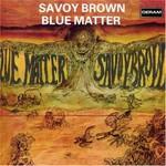 Savoy Brown, Blue Matter mp3