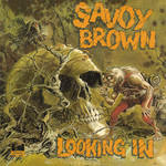 Savoy Brown, Looking In mp3