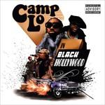 Camp Lo, Black Hollywood