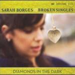 Sarah Borges & The Broken Singles, Diamonds in the Dark