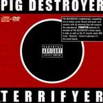 Pig Destroyer, Terrifyer