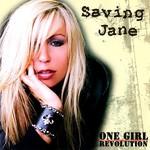 Saving Jane, One Girl Revolution