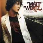 Matt Wertz, Everything in Between