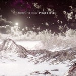 Minus the Bear, Planet of Ice