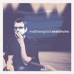 Matthew Good, Avalanche