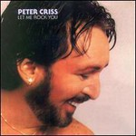 Peter Criss, Let Me Rock You