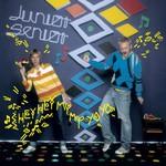 Junior Senior, Hey Hey My My Yo Yo