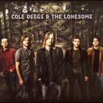 Cole Deggs & The Lonesome, Cole Deggs & The Lonesome