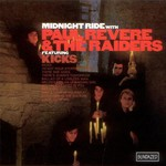 Paul Revere and The Raiders, Midnight Ride