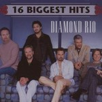 Diamond Rio, 16 Biggest Hits