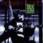 Robben Ford, Talk to Your Daughter