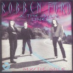 Robben Ford & The Blue Line, Mystic Mile