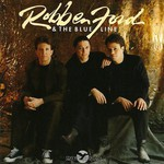 Robben Ford & The Blue Line, Robben Ford & The Blue Line