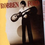 Robben Ford, The Inside Story