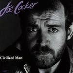 Joe Cocker, Civilized Man
