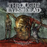 Through the Eyes of the Dead, Malice