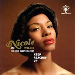 Nicole Willis & The Soul Investigators, Keep Reachin' Up