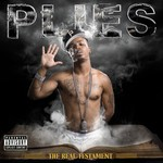 Plies, The Real Testament