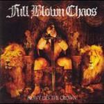 Full Blown Chaos, Heavy Lies The Crown