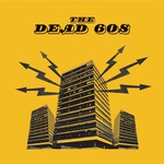 The Dead 60s, The Dead 60s
