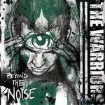 The Warriors, Beyond the Noise