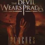 The Devil Wears Prada, Plagues