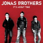 Jonas Brothers, It's About Time