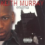 Keith Murray, Enigma