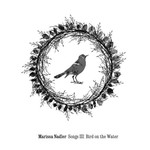 Marissa Nadler, Songs III: Bird on the Water