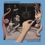 The Chameleons, Strange Times