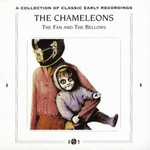 The Chameleons, The Fan and the Bellows