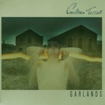 Cocteau Twins, Garlands