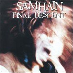 Samhain, Final Descent