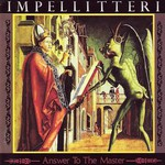 Impellitteri, Answer to the Master