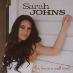 Sarah Johns, Big Love in a Small Town