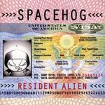 Spacehog, Resident Alien