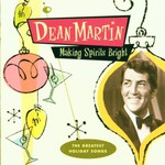 Dean Martin, Making Spirits Bright