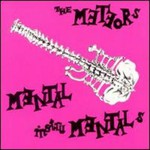 The Meteors, Mental Instrumentals