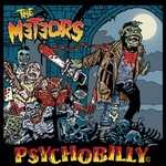 The Meteors, Psychobilly