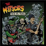 The Meteors, These Evil Things