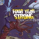Four Year Strong, Rise or Die Trying