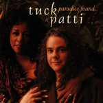 Tuck & Patti, Paradise Found