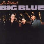 Lee Rocker, Lee Rocker's Big Blue