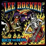 Lee Rocker, Racin' the Devil