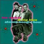 Lee Rocker & Big Blue, Atomic Boogie Hour