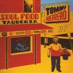 Tommy Guerrero, Soul Food Taqueria
