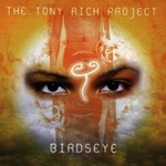 The Tony Rich Project, Birdseye