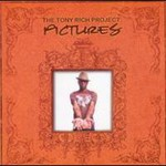 The Tony Rich Project, Pictures